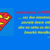 Mám doma Supermana!